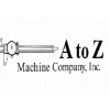A to Z Machine Company, Inc