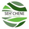Seh' Chene Well Services