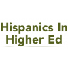 Hispanics in Higher Education